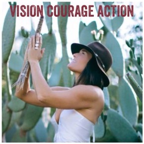 VISION COURAGE ACTION MANIFESTATION ONE ON ONE SESSIONS