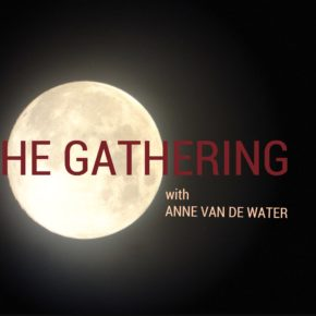 THE GATHERING - Full Moon Eclipse in Leo