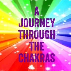 PODCAST - A JOURNEY THROUGH THE CHAKRAS